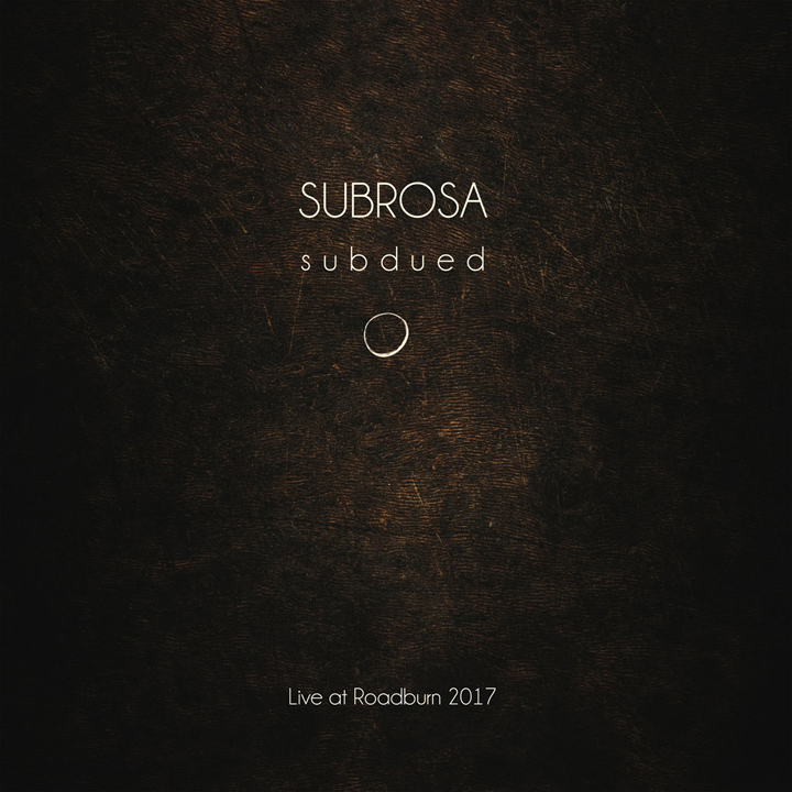 SubRosa Subdued